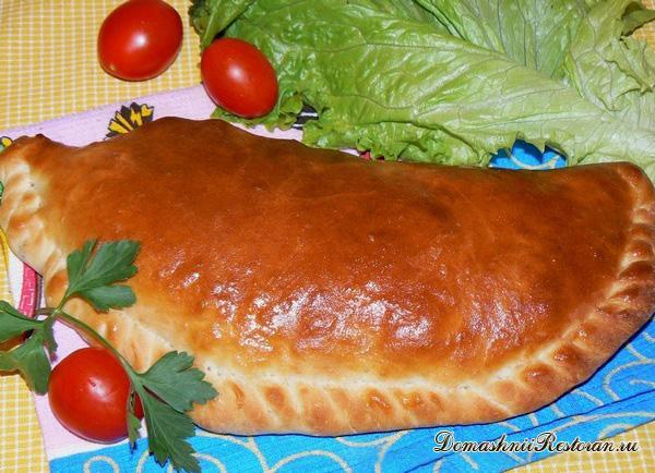 Пицца кальцоне - 4 рецепта закрытой пиццы