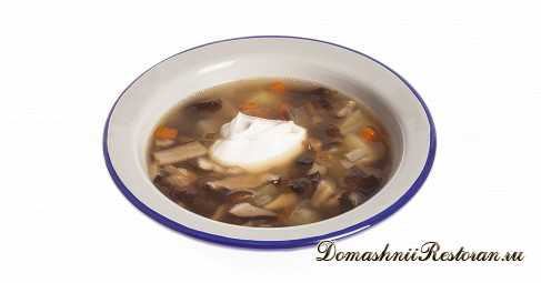 Грибной суп из сушеных грибов со сметаной. Классический рецепт